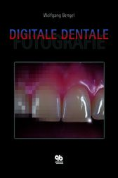 Digitale Dentale Fotografie by Wolfgang Bengel
