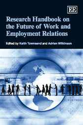 Research Handbook on the Future of Work and Employment Relations by Keith Townsend