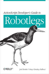 ActionScript Developer's Guide to Robotlegs by Joel Hooks