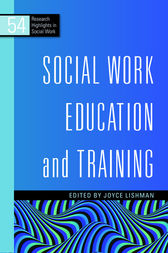Social Work Education and Training by Gillian Ruch