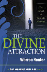 The Divine Attraction by Warren Hunter