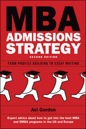 MBA Admissions Strategy by Avi Gordon