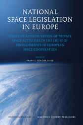 National Space Legislation in Europe by Frans G. von der Dunk
