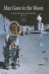 Max Goes to the Moon by Jeffrey Bennett