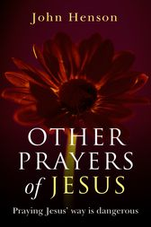 Other Prayers of Jesus