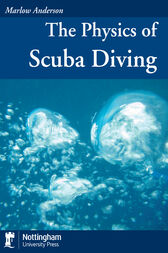 Physics of Scuba Diving by Marlow Anderson