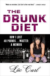 The Drunk Diet by Lüc Carl