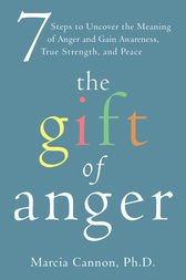 The Gift of Anger by Marcia Cannon