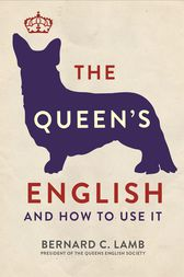 Queen's English by Bernard C. Lamb