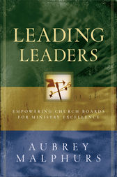 Leading Leaders by Aubrey Malphurs