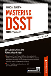 Official Guide to Mastering DSST Exams Volume II by Peterson's