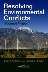Resolving Environmental Conflicts, Second Edition by Chris Maser