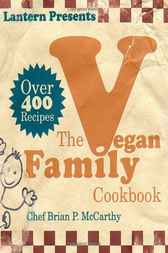 The Lantern Vegan Family Cookbook