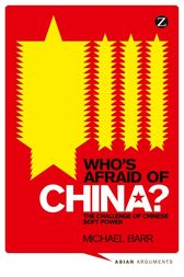 Who's Afraid of China? by Michael Barr