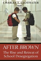 After Brown by Charles T. Clotfelter