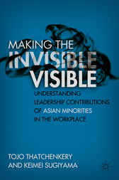 Making the Invisible Visible by Tojo Thatchenkery