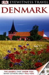 DK Eyewitness Travel Guide: Denmark by Dorling Kindersley Ltd