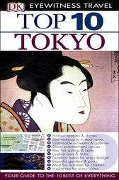 DK Eyewitness Top 10 Travel Guide: Tokyo by Dorling Kindersley Ltd