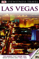 DK Eyewitness Travel Guide: Las Vegas