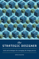 The Strategic Designer by David Holston