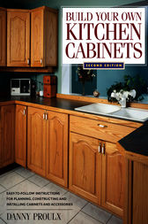 Build Your Own Kitchen Cabinets by Danny Proulx
