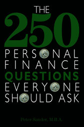 The 250 Personal Finance Questions Everyone Should Ask by Peter J. Sander