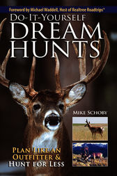 Do-It-Yourself Dream Hunts by Mike Schoby
