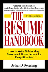 The Resume Handbook by Arthur D Rosenberg