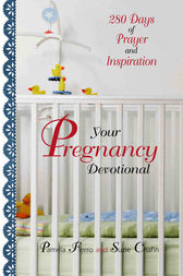 Your Pregnancy Devotional by Pamela Fierro