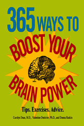 365 Ways to Boost Your Brain Power by Carolyn Dean