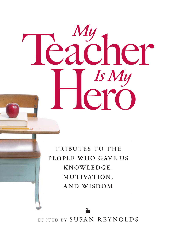 essay about teacher as hero