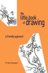 The Little Book of Drawing by Mary Mcnaughton