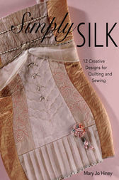 Simply Silk by Mary Jo Hiney
