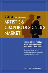 2010 Artist's & Graphic Designer's Market by Editors of Writer's Digest Books