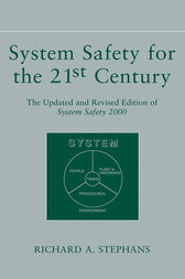 System Safety for the 21st Century by Richard A. Stephans