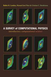 A Survey of Computational Physics by Rubin H. Landau