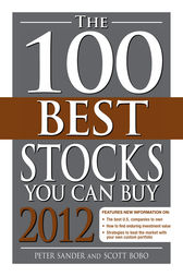 The 100 Best Stocks You Can Buy 2012 by Peter Sander