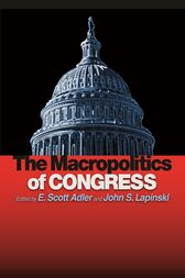 The Macropolitics of Congress by E. Scott Adler