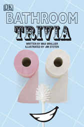 Bathroom Trivia by Max Brallier