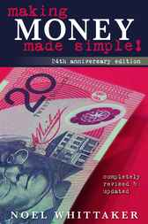 Making Money Made Simple by Noel Whittaker