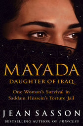 Mayada: Daughter Of Iraq by Jean Sasson