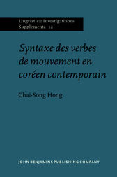 Syntaxe des verbes de mouvement en coréen contemporain by Chai-Song Hong