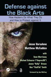 Defense against the Black Arts by Jesse Varsalone