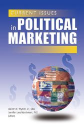 Current Issues in Political Marketing by Jennifer Lees-Marshment