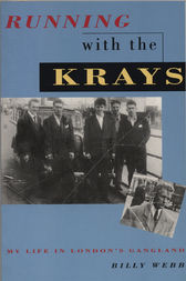 Running with the Krays by Billy Webb