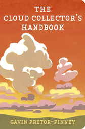 The Cloud Collector's Handbook by Gavin Pretor-Pinney