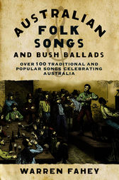 Australian Folk Songs and Bush Ballads by Warren Fahey