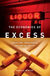 The Economics of Excess by Harold Winter