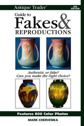 Antique Trader Guide To Fakes & Reproductions by Mark Chervenka