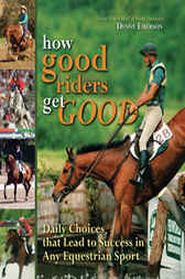 How Good Riders Get Good by Denny Emerson